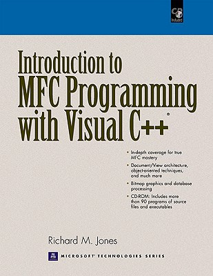 Introduction to Mfc Programming With Visual C++ By Jones, Richard M.